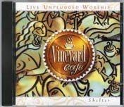 Vineyard Cafe Live Unplugged Worship Shelter