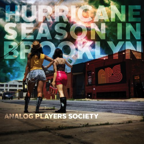 Analog Players Society Hurricane Season In Brooklyn