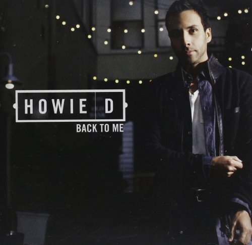 Howie D Back To Me Import Can