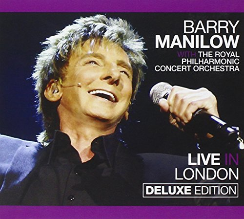Barry Manilow Live In London Deluxe Ed. Incl. DVD