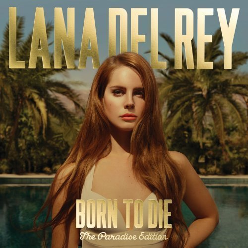 Lana Del Rey Born To Die Explicit Version Paradise Ed. 2 CD
