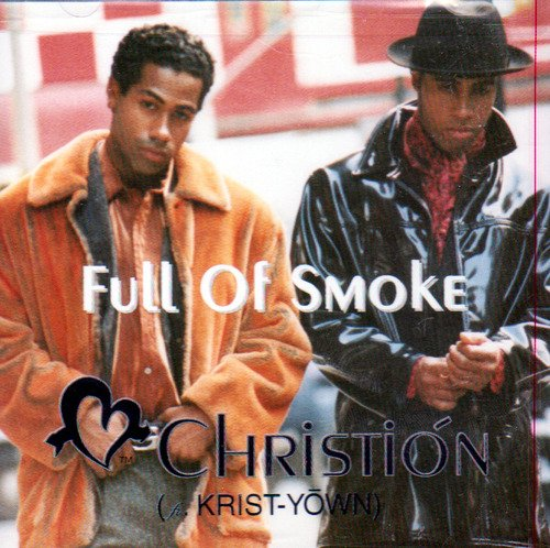 Christion Full Of Smoke