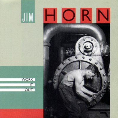 Jim Horn Work It Out