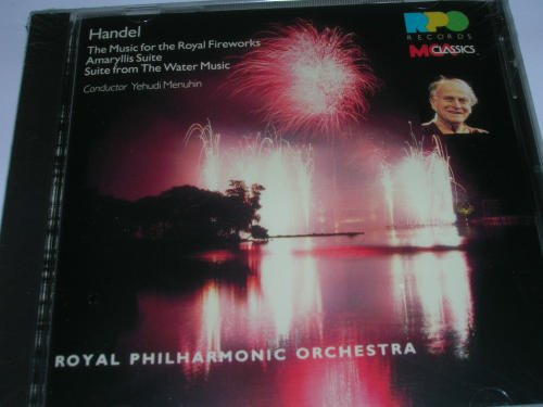 G.F. Handel Music For The Royal Fireworks Amaqryllis Suite