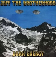 Jeff The Brotherhood Dark Energy (black Friday Excl