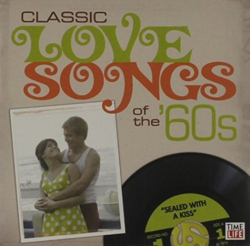 Classic Love Songs Of The 60's Classic Love Songs Of The 60's