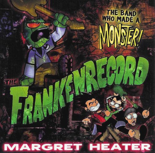 Margret Heater The Frankenrecord