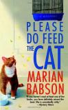 Marian Babson Please Do Feed The Cat