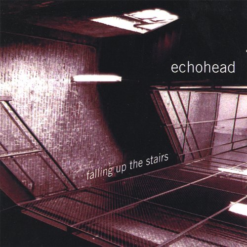 Echohead Falling Up The Stairs