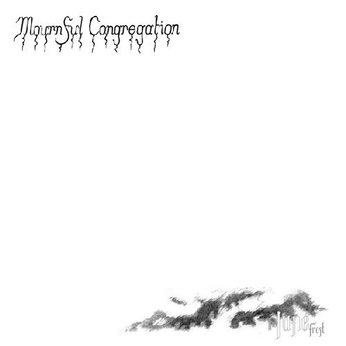 Mournful Congregation June Frost