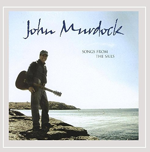 John Murdock Songs From The Sails