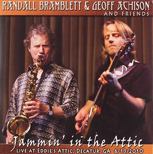 Randall & Geoff Achi Bramblett Jammin' In The Attic