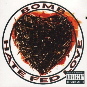 Bomb Hate Fed Love