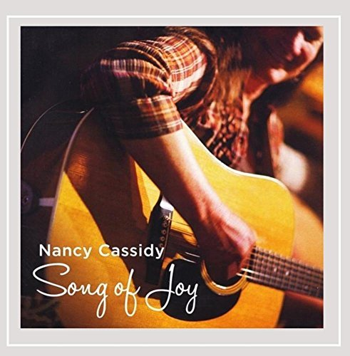 Nancy Cassidy Song Of Joy
