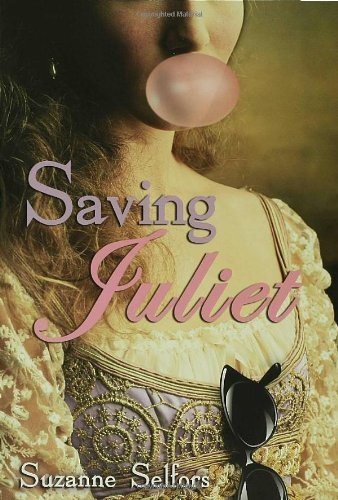 Suzanne Selfors Saving Juliet