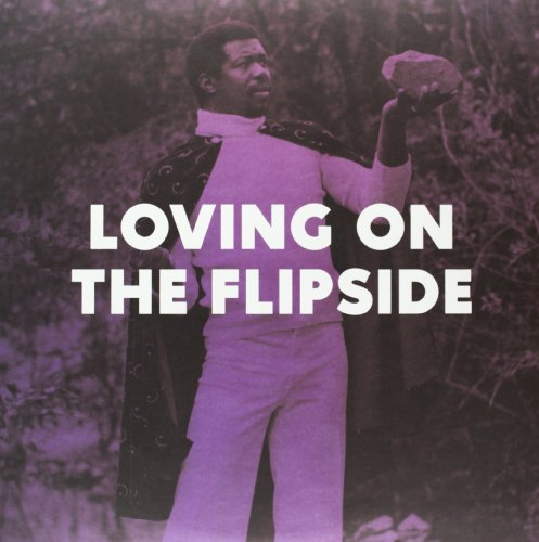 Loving On The Flipside Loving On The Flipside