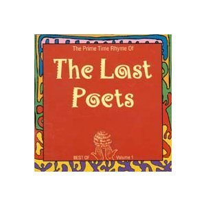 Last Poets Prime Time Rhyme Of The Last P