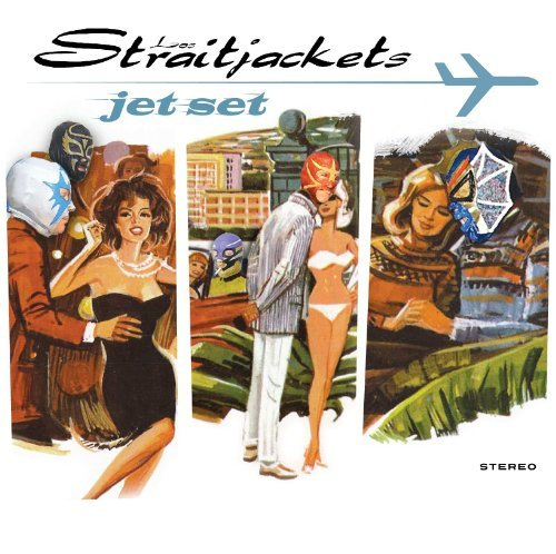 Los Straitjackets Jet Set