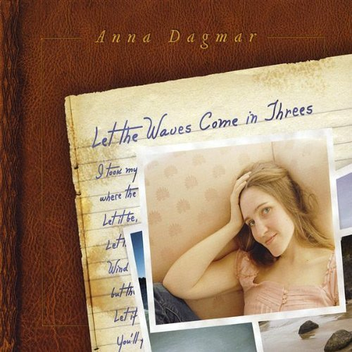 Anna Dagmar Let The Waves Come In Threes