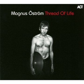 Magnus Ostrom Thread Of Life