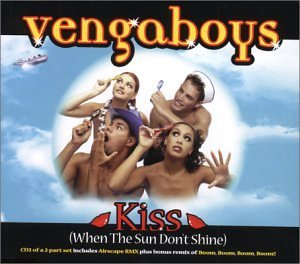 Vengaboys Kiss When Sun Don't Shine Pt.2 Boom