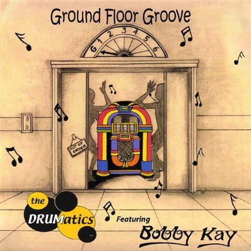 Drumatics Ground Floor Groove