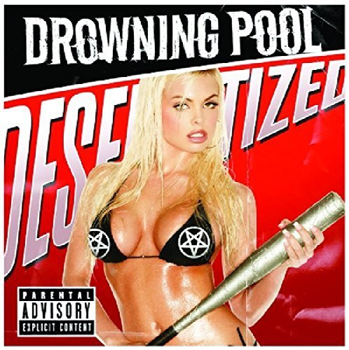 Drowning Pool Desensitized Explicit