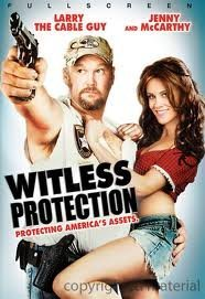 Witless Protection Witless Protection