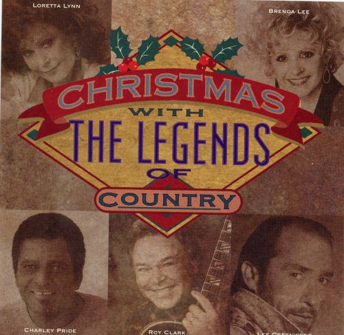Roy Clark Brenda Lee Lee Greenwood Loretta Lynn Ch Christmas With The Legends Of Country