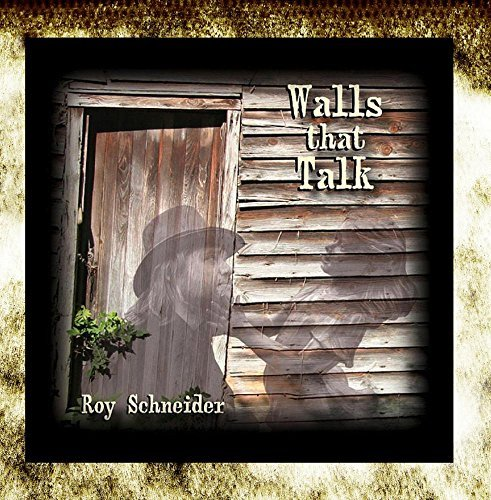 Roy Schneider Walls That Talk