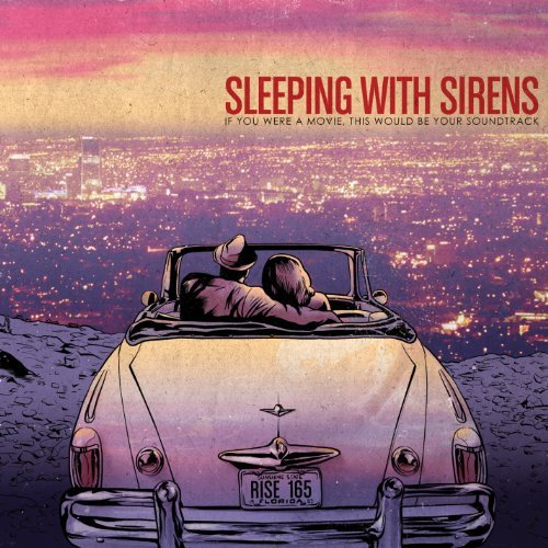 Sleeping With Sirens If You Were A Movie This Would Import Can