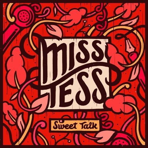 Miss Tess Sweet Talk
