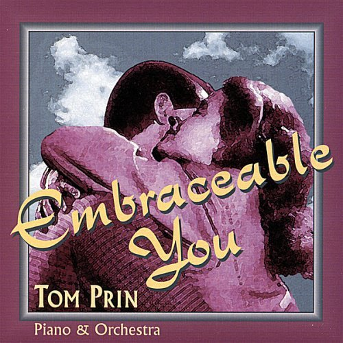 Tom Prin Embraceable You
