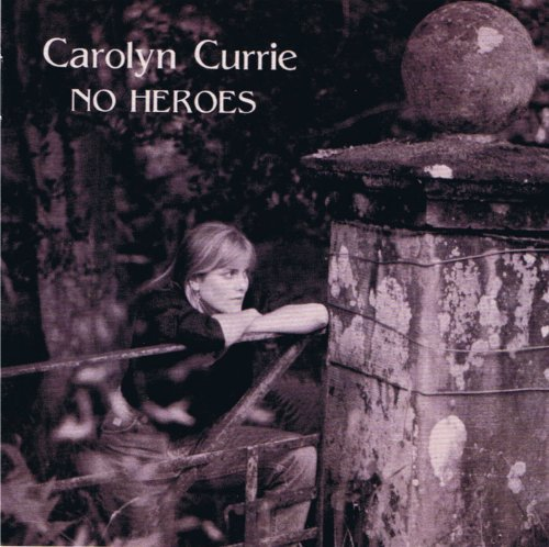 Carolyn Currie No Heroes Local