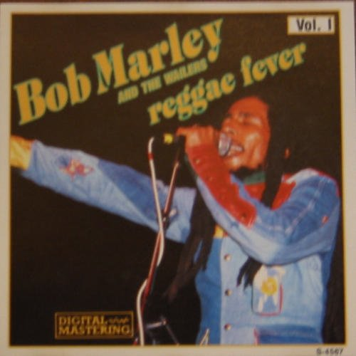 Bob & The Wailers Marley Reggae Fever Vol. 1