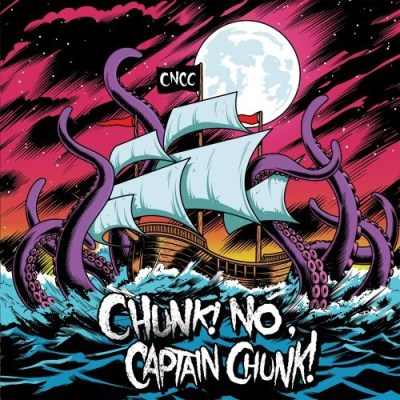 Chunk! No Captain Chunk! Something For Nothing