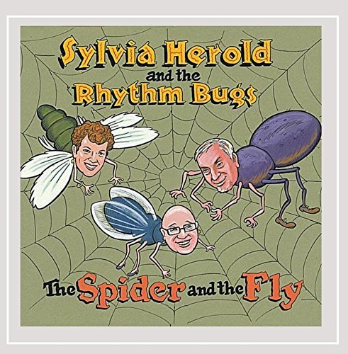 Herold Sylvia & The Rhythm Bug Spider & The Fly