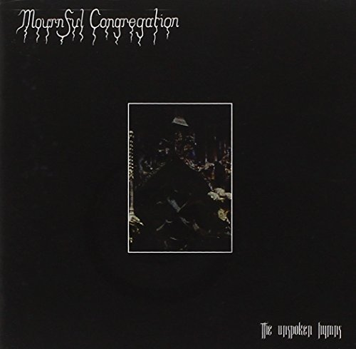 Mournful Congregation Unspoken Hymns