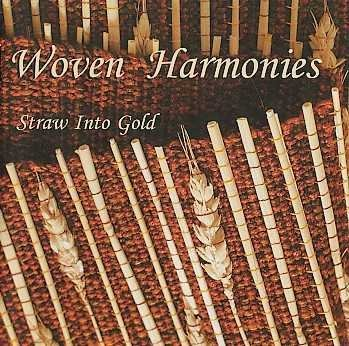 Straw Into Gold Woven Harmonies
