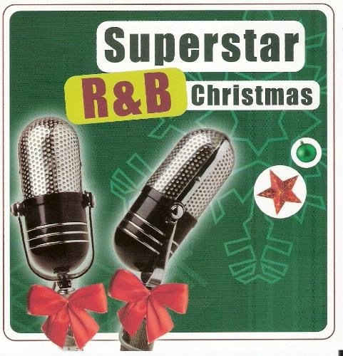 Superstar R&b Christmas Superstar R&b Christmas