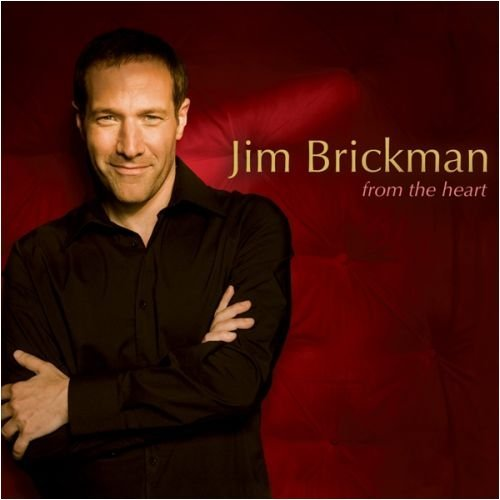 Jim Brickman From The Heart
