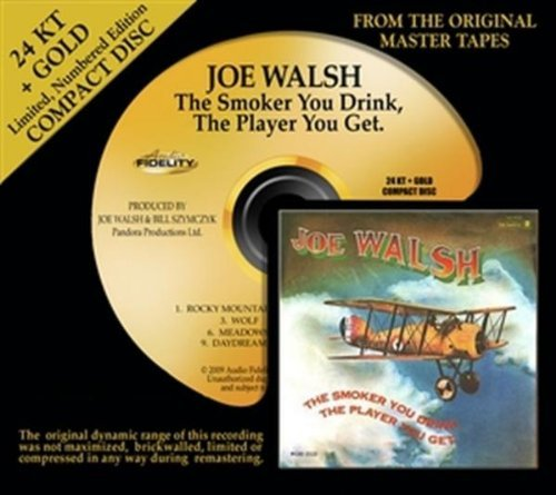 Joe Walsh Smoker You Drink The Player Yo Smoker You Drink The Player Yo