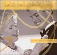 Drew's Famous Party Music Mother & Groom's Dance Drew's Famous Party Music