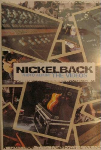 Nickelback Photo Album The Videos