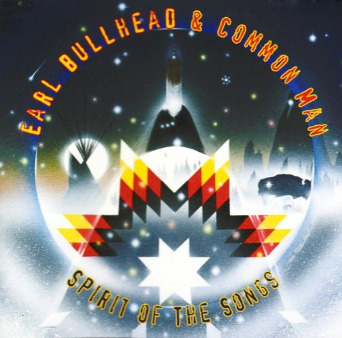 Earl & Common Man Bullhead Spirit Of The Songs