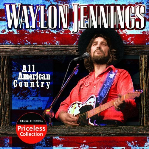 Waylon Jennings All American Country
