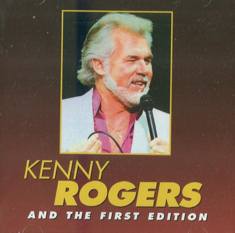 Kenny & The First Edition Rogers Kenny Rogers & The First Edition