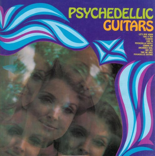 Psychedelic Guitars Mind Expanders What's Happenin