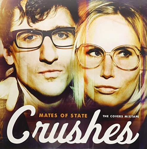 Mates Of State Crushes (covers Mixtape)