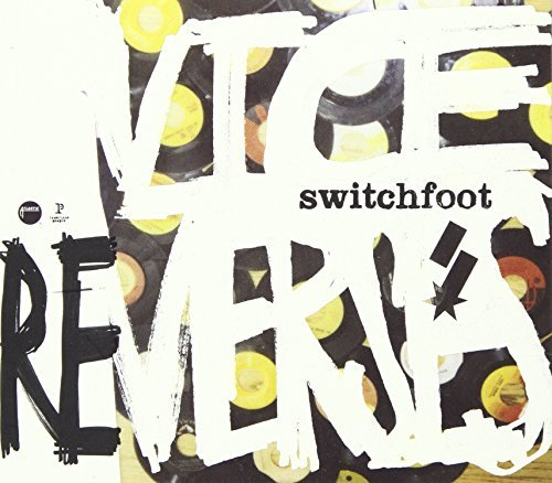 Switchfoot Vice Re Verses
